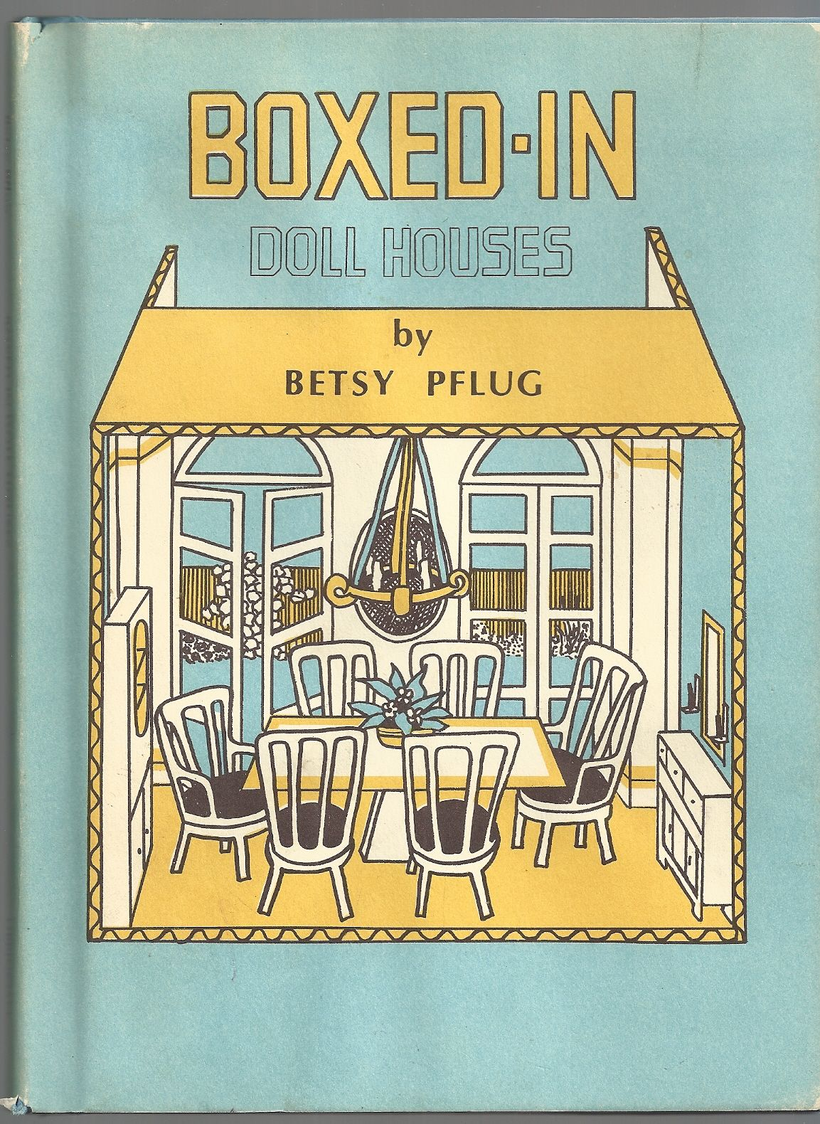 Boxed-in Doll Houses, Betsy Pflug